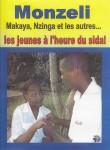 Couverture du DVD du film « Monzeli : les jeunes à l'heure du sida »